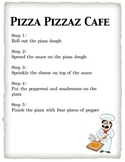 Following Directions:Pizza Cafe!