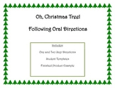 Following Oral Directions- Christmas Tree