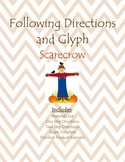 Following Oral Directions- Scarecrow Glyph