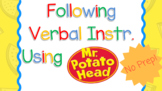 Following Verbal Instructions using Mr. Potato Head