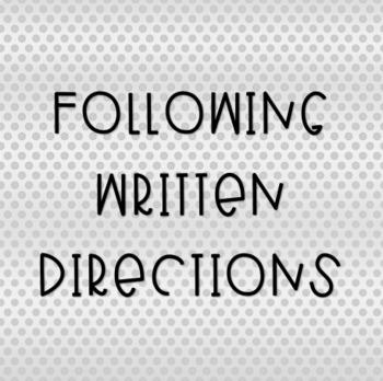 Following Written Directions