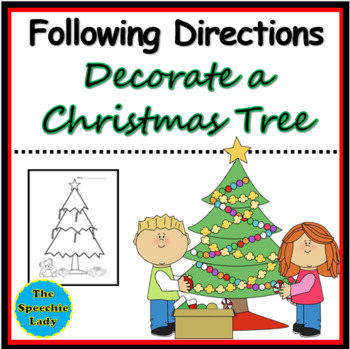 Following directions - Decorating a Christmas Tree