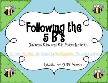 Following the 5 B's