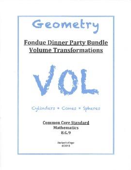 Fondue Dinner Bundle 8.G.9 Volume Transformations Cylinders