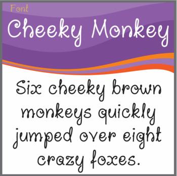 Font: Cheeky Monkey (True Type Font)