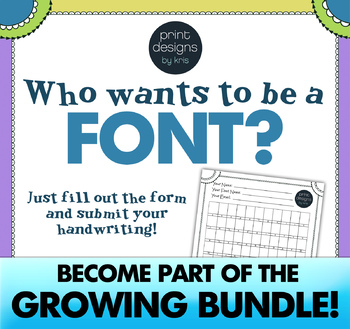 Font Creation - Who Wants to be a Font - Handwriting font