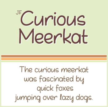 Font: Curious Meerkat (True Type Font)