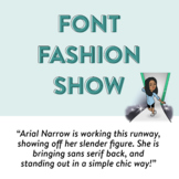 Font Fashion Show