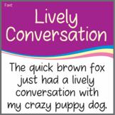 Font: Lively Conversation (True Type Font)
