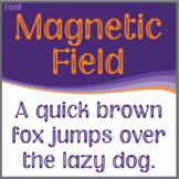Font: Magnetic Field (True Type Font)