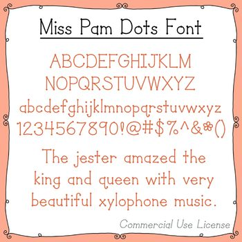 Font:  Miss Pam Dots (with commercial use license)