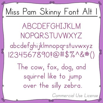 Font:  Miss Pam Skinny Alt 1 (with commercial use license)