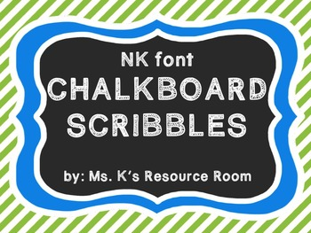 Font- NK Chalkboard Scribbles- Personal and Commercial Use