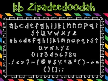 Font - Personal or Commercial Use: KB ZipaDeeDooDah