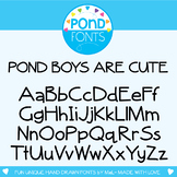 Font: Pond Boys are Cute