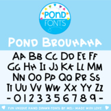 Font: Pond Brouhaha