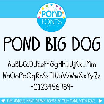 Font: Pond Big Dog