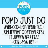 Font - Pond Just Do