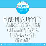 Font: Pond Miss Uppity