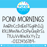 Font - Pond Mornings
