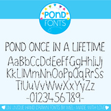 Font - Pond Once in a Lifetime