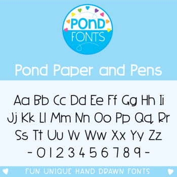 Font: Pond Paper and Pens