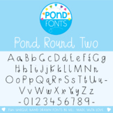 Font: Pond Round Two
