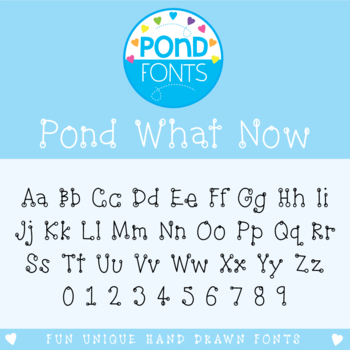Font: Pond What Now