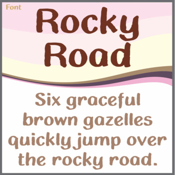 Font: Rocky Road (True Type Font)
