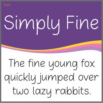 Font: Simply Fine (True Type Font)