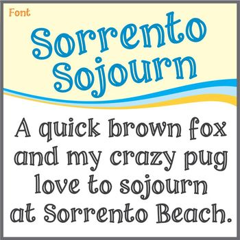 Font: Sorrento Sojourn (True Type Font)