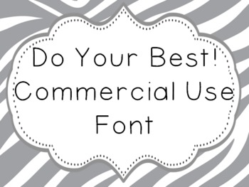 Font for Commercial or Personal Use~ Do Your Best!