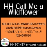 Font for Commercial or Personal Use - HH Call Me A Wildflower