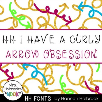 Font for Commercial or Personal Use - HH I Have A Curly Arrow Obsession