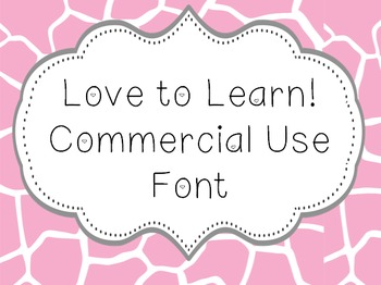 Font for Commercial or Personal Use~ Love to Learn!