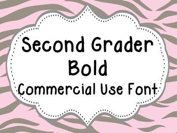 Font for Commercial or Personal Use~ Second Grader Bold!