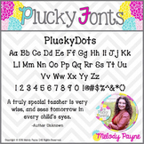 Font for Personal & Commercial Use: PluckyDots