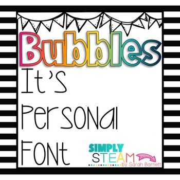 Fonts: Bubbles Its Personal Font for Commercial License