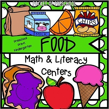 Food Math and Literacy Centers for Preschool, Pre-K, and K