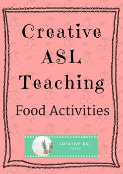 Food Activities- ASL, ESL Language Classroom - ASL Lesson Supplement