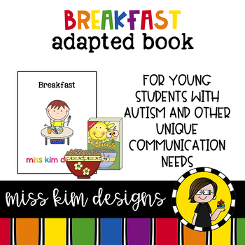 Breakfast: Adapted Book for Early Childhood Special Education