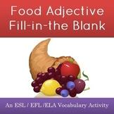 Food Adjective Cloze Worksheet
