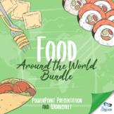 Food Around the World - Presentation + Worksheet BUNDLE!