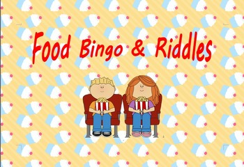 Food Bingo and Riddles