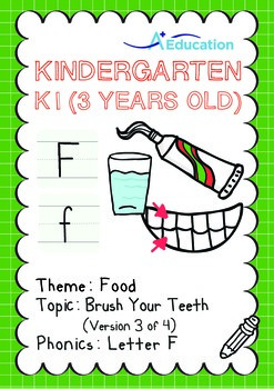 Food - Brush Your Teeth (III): Letter F - Kindergarten, K1 (3 years old)