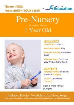 Food - Brush Your Teeth : Letter H : Hug - Pre-Nursery (1