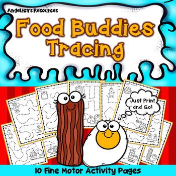 Food Buddies : Tracing - Fine Motor Activities - Food Theme - Just Print & Go!