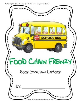 Food Chain Frenzy Book Study and Lapbook