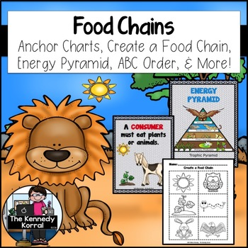 Food Chains {Anchor Charts, Energy Pyramid, Create a Food