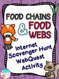 Food Chains and Food Webs Internet Scavenger Hunt WebQuest